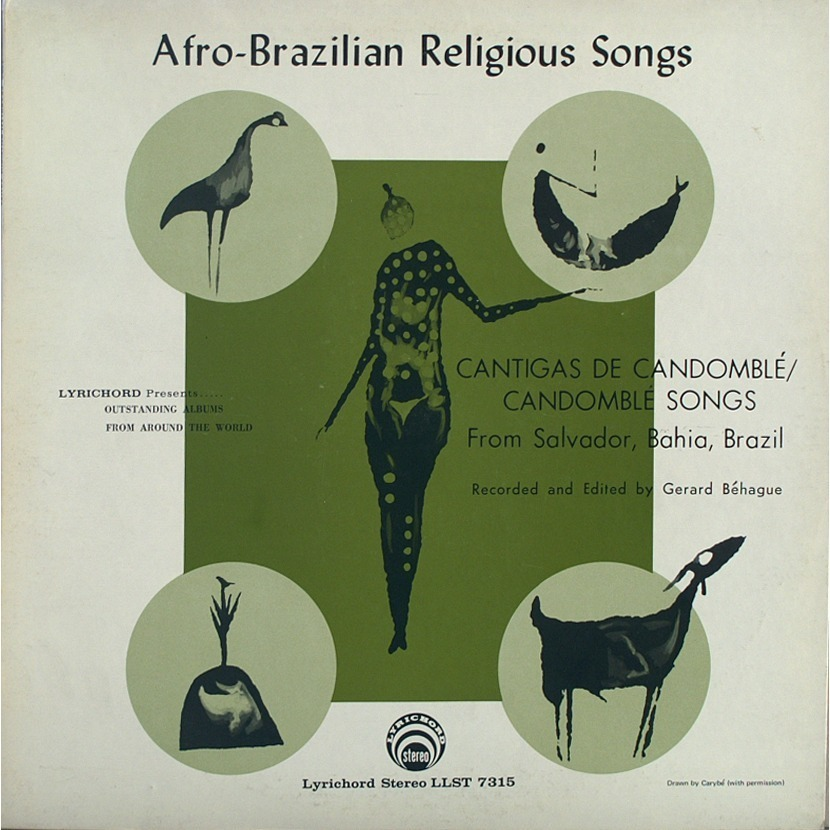 "In Rhythms of Resistance: African Musical Heritage in Brazil, the author inventories ""Afro-Brazilian Religious Songs: Cantigas de Candomblé/ Candomblé Songs"":  Contains 14 recordings made by Gerard Béhague in 1967-75 at candomblé (Ketu and Gêge) ceremonies in and around Salvador. The songs are sung in Yoruba and Fon, with occasional exclamations in Portuguese…There are songs for Oxóssi, god of hunters; Oxumaré, who symbolises the rainbow; Ogun, god of iron and war; Orixalá, god of creation; and Exú, messenger of the gods, trickster, and guardian of crossroads, who is ritually sent away at the start of each ceremony.  A former student paid tribute:  If one seeks to encapsulate the essence of Dr. Béhague's scholarly contribution, it might well be that he established the examination of the art musics and traditional musics of Latin America as a legitimate endeavor of musicology and ethnomusicology…The insistence upon the legitimacy of these musics [""musics that had often, theretofore, been unknown, marginalized, or disparaged""] must be counted as one of Dr. Béhague's signal accomplishments."