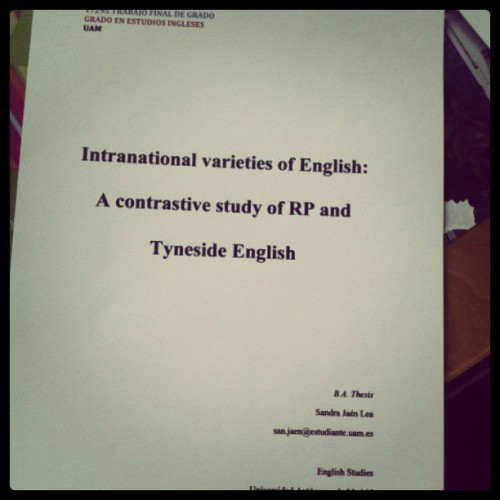misssandyjean:  This is it #bachelorthesis #university #graduate #phonetics #linguistics #RP #geordieshore #tyneside  I can't believe you studied Geordie Shore for your thesis. That's a big sacrifice for academic purposes :)