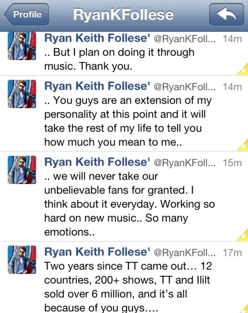 This is why I love Ryan Follese. He is the most down to earth, beautiful human being. He's never done a thing to offend his fans or make them feel like they don't matter. He's stated numerous times how much the fans mean to him and I admire that about him. He doesn't sleep around with groupies, he doesn't act inappropriately towards them and he doesn't live the sex drugs and rock and roll life like alot or other bands do. I could go on and on forever but I think I've made it quite clear how much I adore him.