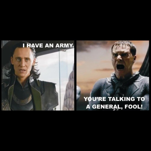 #jokes #lol #dc #marvel #manofsteel #avengers #loki #laufeyson #tomhiddleston #michaelshannon #generalzod #asgardian #kryptonian #army #general