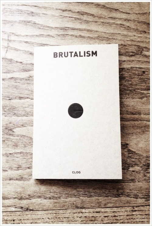 Brutalism in Architecture. CLOG Magazine