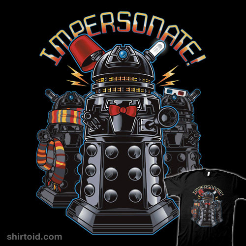 shirtoid:  Impersonate! by AtomicRocket is available at Redbubble