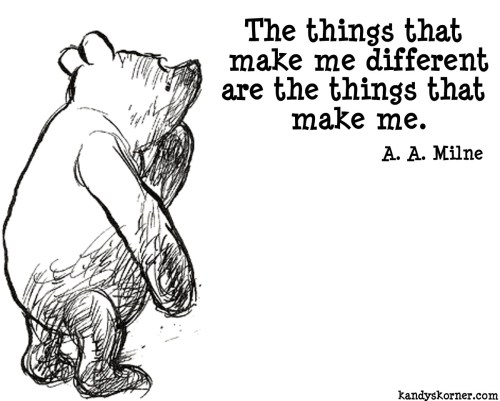 Happy Birthday to A. A. Milne A lot of wisdom wrapped up in little words.