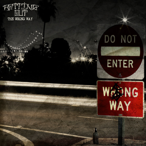 Rotting Out - The Wrong Way This is by far one of the best things i've heard. I simply love it. Exceeded all of my expectations.