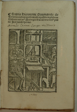 Savonarola title page with Josse Bade's woodcut printing press device. Girolamo Savonarola. Expositio in psalmos Miserere mei deus…(with) Expositio orationis…Paris, Badius Ascensius/Josse Bade, 1510-20, 1517.