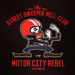 MOTOR CITY REBEL #TheStreetSweeperHellClub