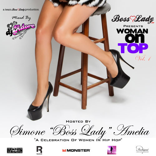 Boss Lady TV presents Woman On Top Vol. 1. With songs by Iggy Azalea, Audra The Rapper, Brianna Perry, Snow Tha Product, Nyemiah Supreme, and many more. Click here for the download link.