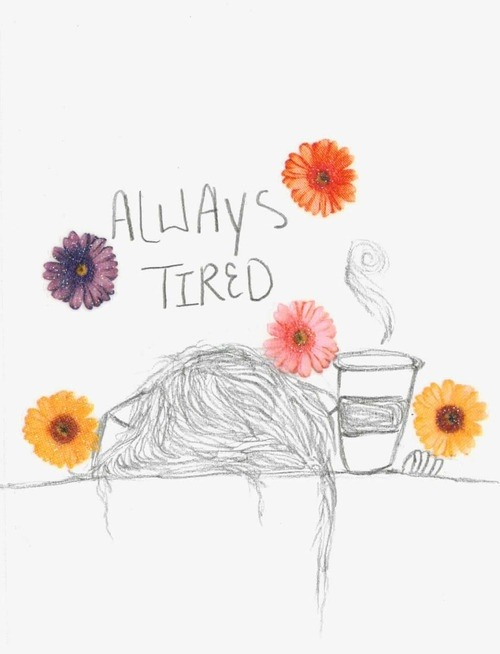 hijasdelaluna:  Always Tired on @weheartit.com - http://whrt.it/12uQngX