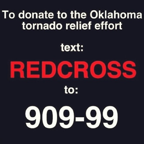 Twitter and Tumblr followers!!! Lets help the victims affected by the storms earlier today. Politics an religion aside, the city of Moore, Oklahoma needs us united. Lets pray for the lives lost, the families broken, the homes destroyed, the hope lost, and the people. Lets unite and help out the victims. Join us and give something. #prayforok #prayforoklahoma #prayformoore #redcross #oklahoma #oklahomatragedy #restorehope