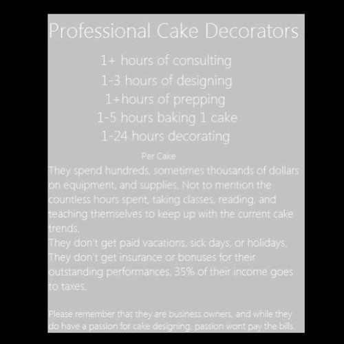 #RealTalk…💁 #quote #bakers #baking #cake #decorator #professional #real #life #whatwedo #truth #truetalk #custom #customcake