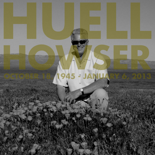 Huell Howser helped shaped the person I am today. Respect.