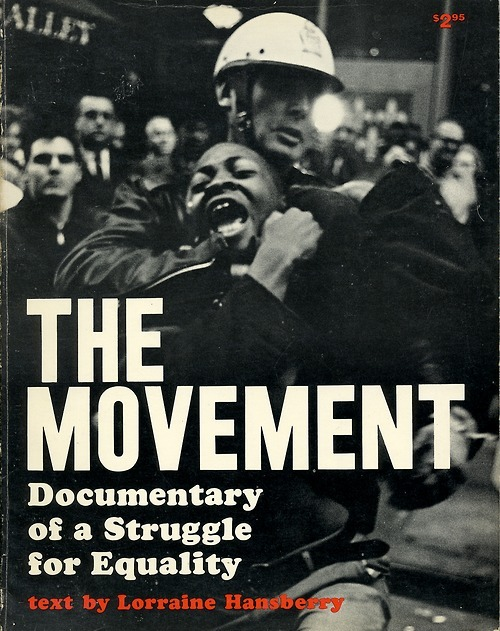 newmanology:  The Movement, book cover, 1964Cover photograph: Danny Lyon This and many other civil rights-era graphic items are on display at the University of Maryland, Baltimore County as part of the For All the World to See: Visual Culture and the Struggle for Civil Rights show.