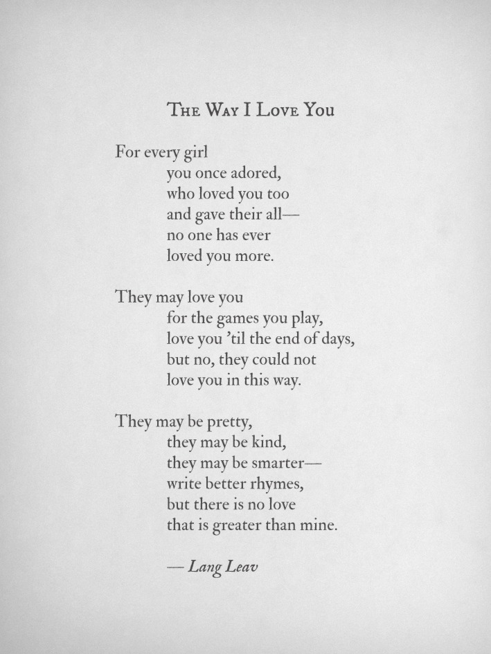 langleav:  The Way I Love You by Lang Leav