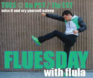 Flula Borg tonight will be LIVE tonight from Meltdown Comics!Tune in at 8PM (PT)/ 11PM (ET) for Fluesday here:http://www.stickam.com/flula