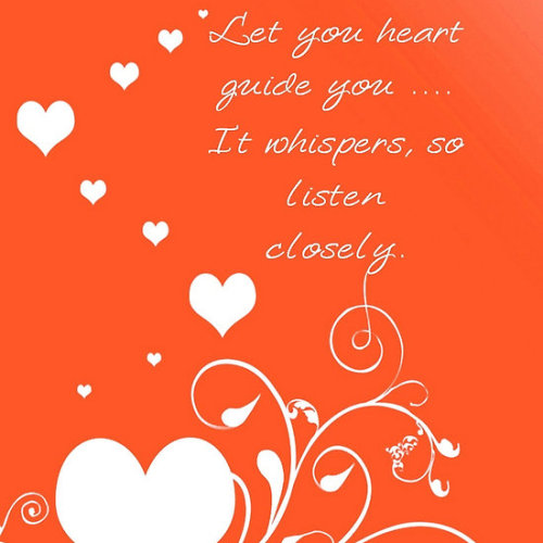 Let Your Heart Guide You Click the links to see all of my Redbubble Valentine Paintings,Valentine Photography, Valentine Greeting Cards, Valentine Stickers, Valentine Tees, and ArttowearMy artwork, photography and design can be found in my Zazzle Galleries. Check out customizable gifts and collectables at Female Contemporary Art, Arttowear and Rottweiler Gifts Follow links to 3DRose for customizable Photography and Acrylic Art for more Valentine Greeting Cards, Gifts, Novelties and Collectables