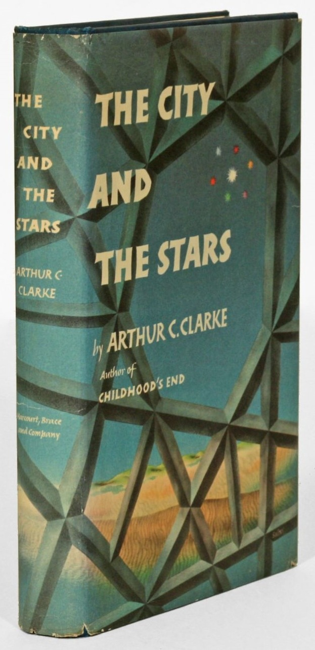 "books0977:  The City and the Stars. Arthur C. Clarke. New York: Harcourt, Brace, and Co., 1956. First edition. Original dust jacket.  Clarke has ""a vision of a future as good as our past that captures the aspirations of religion and lends justification to science, but most of all, it gives its readers a vision of our race made worthwhile and a fairy tale we can help to come true."" (Eric S. Rabkin, Arthur C. Clarke)."