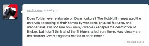 "There were originally seven Dwarf kingdoms, founded by each of the seven Dwarf ""Fathers.""  The most common to show up in stories were ""Durin's Folk"" (also called ""Longbeards"") which consisted of guys like Thorin and Gimli. Durin's Folk were the friendliest with Elves & Men, and were also the ones who founded kingdoms like Moria. Dwarves are largely very secretive and reclusive, so it's mostly Durin's Folk, given their relative openness, who appear in Tolkien's stories. There are others like the Broadbeams and the Firebeards, who hail from the Blue Mountains and have a large role in the First Age.  The other Dwarf kingdoms are place further East, and I don't believe they have significant appearances in any stories. I think most of the Dwarves in The Hobbit are part of Durin's Folk, but by the time of the 3rd Age that ethnic group expanded into several kingdoms, like the Grey Mountains, Iron Mountains, Blue Mountains, Iron Hills and Erebor.   I have a theory that Durin's Folk are really just the Dwarf race that looks more like what humans would call ""Dwarves,"" while the others had different appearances."