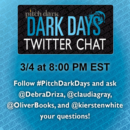 You're going to join in on the Dark Days chat with me, Kiersten White, Lauren Oliver, Dan Wells and Debra Driza this Monday night, right?  YOU KNOW YOU WANT TO.