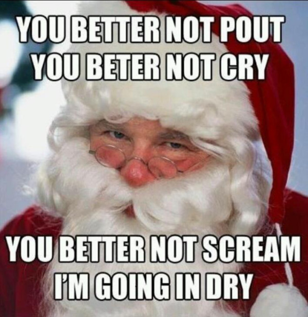 oh my santa is on the naughty list