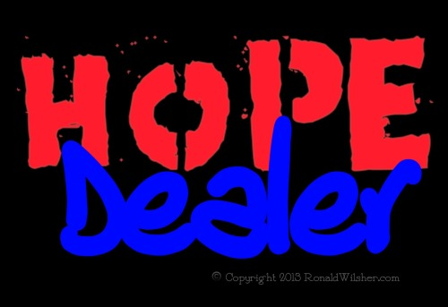 """Hope Dealer…"" ~NoteToSelf 