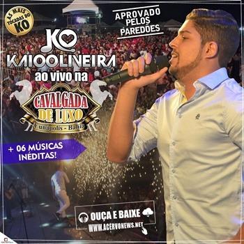 Kaio Oliveira - Ao Vivo em Eunapolis - BA