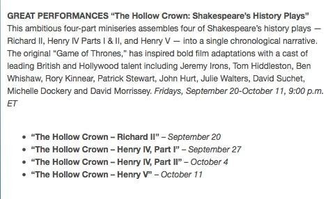 "RT @HollowCrownFans: GREAT PERFORMANCES premieres its ambitious four-part miniseries ""The Hollow Crown"": http://www.pbs.org/about/news/archive/2013/fall-season-programming/ http://twitter.com/HollowCrownFans/status/332520192901009408/photo/1"