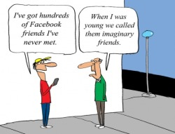 Facebook friends and imaginary friends.