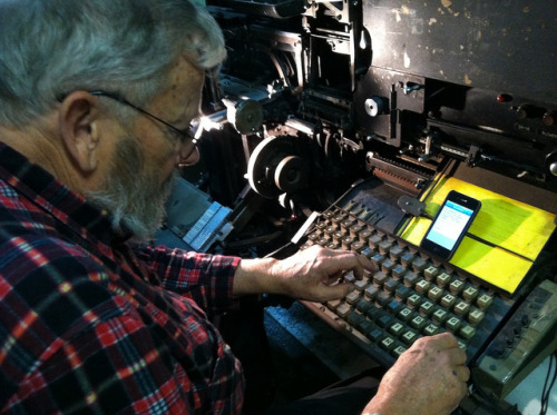 jacobsstephaniemaster:  reading copy from iPhone, setting on Linotype by Stewf