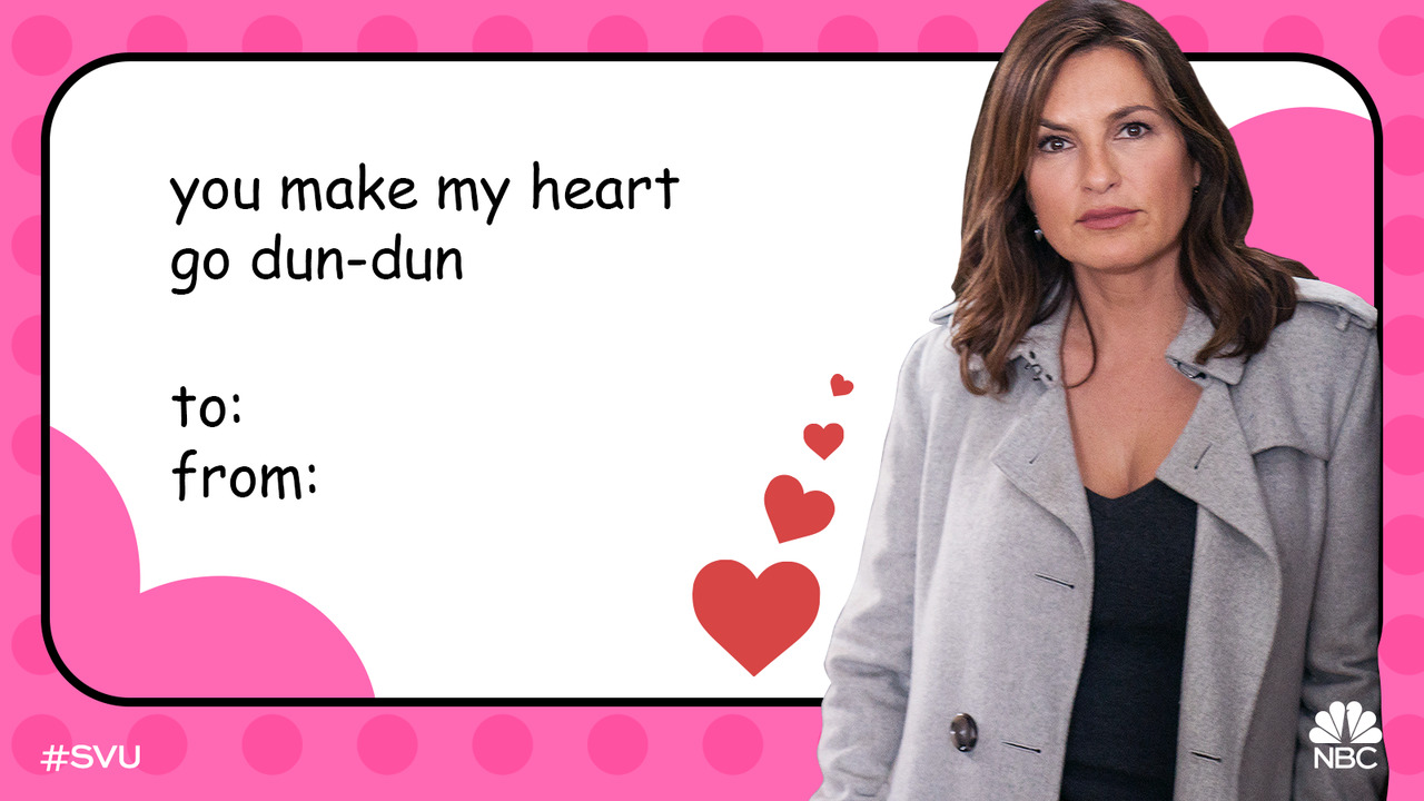 Roses are red, Violets are blue, We hope you spend your Valentine's with SVU. ❤️