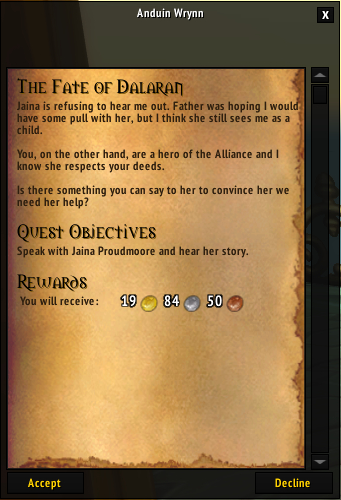 Anduin, I killed her boyfriend. Mind you, it was because he killed me and raised me to be his undead herald. But still, I don't think she's going to be as receptive to me as you think.