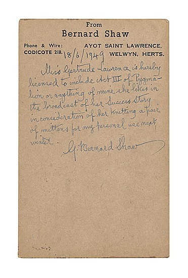 "Autograph statement signed, ""G. Bernard Shaw,"" authorizing Gertrude Lawrence to broadcast any part of his writings in exchange for a pair of mittens.  Aww!"