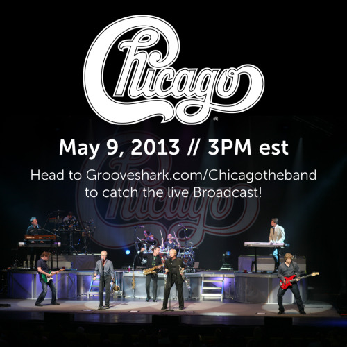 ***Chicago LIVE on Grooveshark***    It's not everyday that you get the chance to chit-chat with a legendary rock band. Don't miss your opportunity to hangout with Chicago and listen to all of their favorite tunes in their official Grooveshark Broadcast!