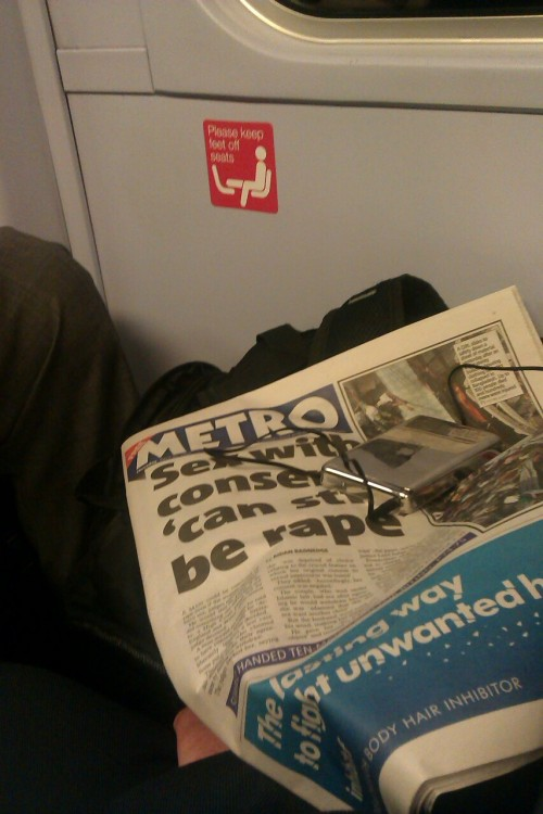"Stepped on the train this morning to find everyone around me reading the metro with this headline on the front page. ""Sex with consent can still be rape"""