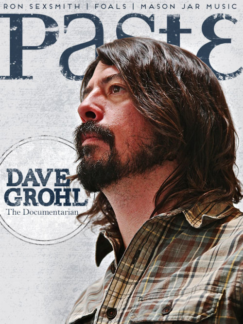 Dave Grohl's on the cover of the new issue of Paste.