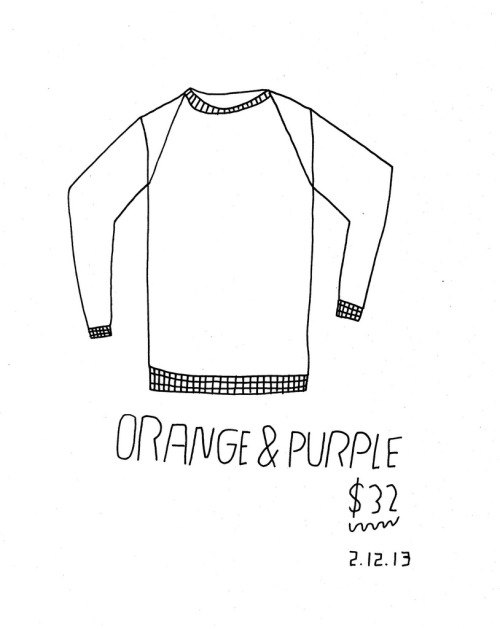 Daily Purchase Drawing for 02.12.13  Super soft sweatshirt. Orange and purple. Yes please.