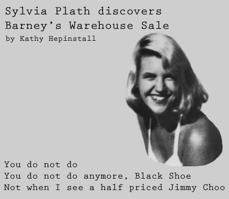 Next in Kathy Hepinstall's LA Poetry Series, Sylvia Plath at Barney's.