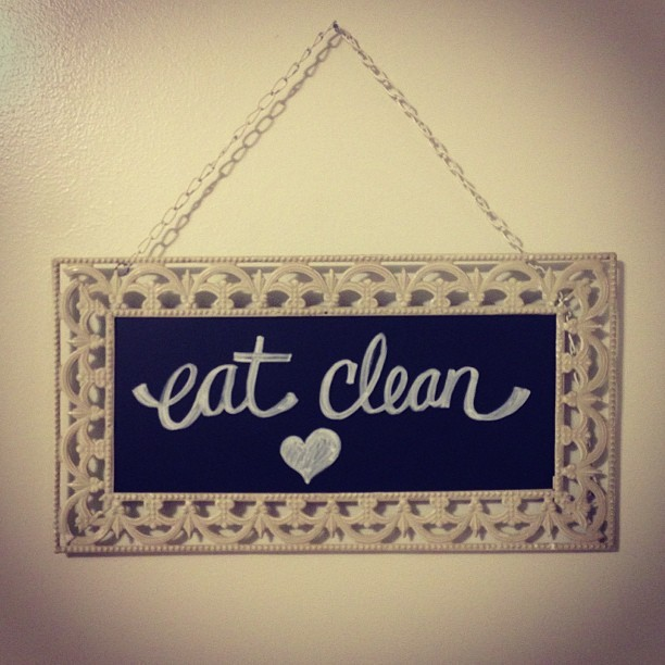blogilates:  This hangs by my fridge as a constant reminder that my engine only runs on clean fuel.