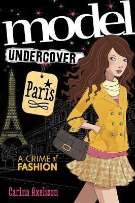 Model Undercover: Paris by Carina Axelsson I've loved a good sleuthing mystery since I was a little middle grade reader myself, which is why I jumped at the chance to review Model Undercover: Paris. I loved it! While I personally had a few issues in the start suspending belief that any 16 year old girl wouldn't want to be a model (WHAT?!), I really loved the story. I enjoyed how dedicated Axelle was to her detective work and how resilient she was in the face of pressure to give up her dreams. The fast-paced cutthroat world of fashion during Paris fashion week makes a splendid backdrop for a mystery. The city itself is a great setting full of secret passageways and creepy catacombs. Of course, there are new friends, a cute boy, and clothes to die for. I highly recommend this book for fans of mystery, fashion, or just a fun story! Overall: A- Model Undercover is out now from Sourcebooks! Get your copy here. And check out the next book Model Undercover: New York here Synopsis: A Crime of Fashion… Nancy Drew meets The Devil Wears Prada in the debut of this action-packed mystery series Author Carina Axelsson, is a former professional model and draws her inspiration for this teen sleuth series from years of experience on the catwalk and a long time love ofScooby Doo.  Axelle Andersen wants nothing more than to be a teen-sleuth despite the influence of her pushy fashionista aunt, Venetia. So when top fashion designer Belle La Lune goes missing, and Aunt Venetia becomes a prime suspect, Axelle must go undercover as a model during Paris Fashion Week to uncover the truth behind Belle's disappearance and clear her aunt's name. She's thrust into a frenetic world of castings, photo shoots, and sequins, while struggling to fit in and track down clues. Can Axelle solve a kidnapping and survive the world of fashion? With educational back matter that includes information about the fashion industry and a glossary of fashion terms, Model Undercover: Paris is a marriage of fashion and mystery that is perfect for aspiring fashionistas and teen sleuths alike.   About The Author:  Carina Axelsson Carina Axelsson is a writer, illustrator, and former model. She grew up in California with her Swedish father and Mexican mother. After high school, Carina moved to New York City to model, then on to Paris where she published her first book. She currently lives in in the forests of Germany with four dogs and a very large aquarium full of fish.
