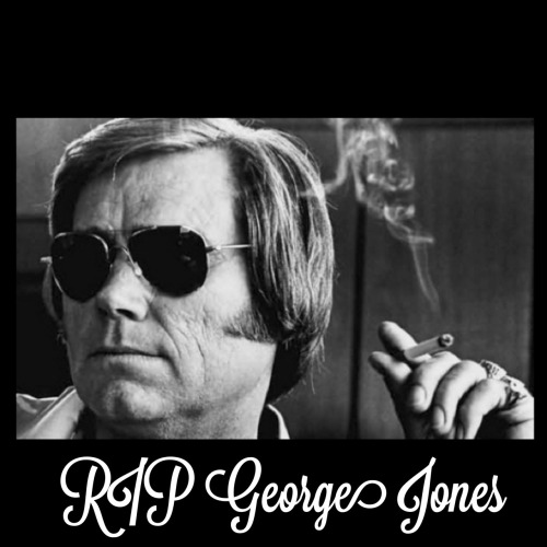 Rest in peace, George Jones. There'll never be anyone that can fill those shoes.