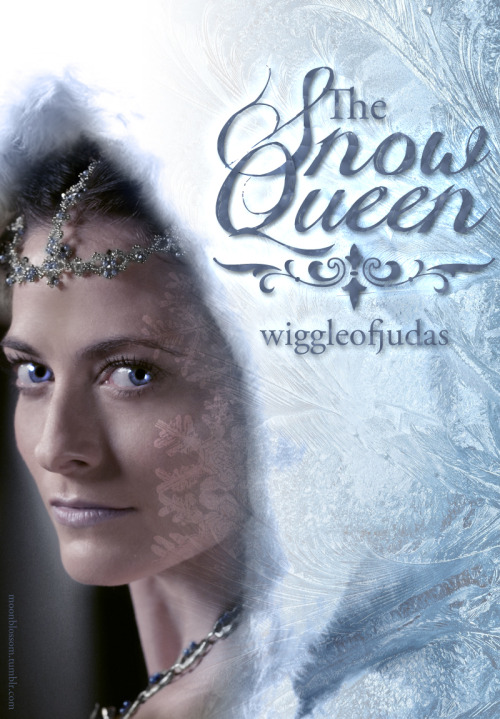 moonblossom:  For The Snow Queen, by wiggleofjudas