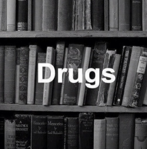 Drugs? Mm yes.