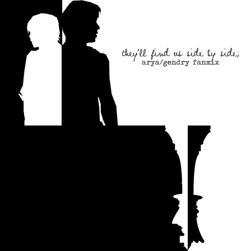 they'll find us side by side; arya/gendry fanmix [8tracks]  01. MS MR - Dark Doo Wop02. Skylar Grey - Coming Home (Part II)03. Coldplay - Violet Hill04. Mumford & Sons - Hopeless Wonderer05. The Civil Wars - Kingdom Come06. Daughter - Home07. Vast - Winter in My Heart08. City and Colours - Sensible Heart