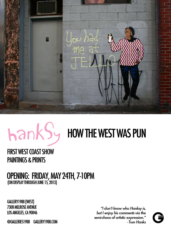 laughingsquid:  How The West Was Pun, Solo Art Show by Hanksy at Gallery1988 in Los Angeles