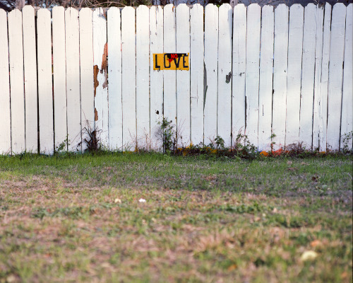 No love, no trespassing, but I did.