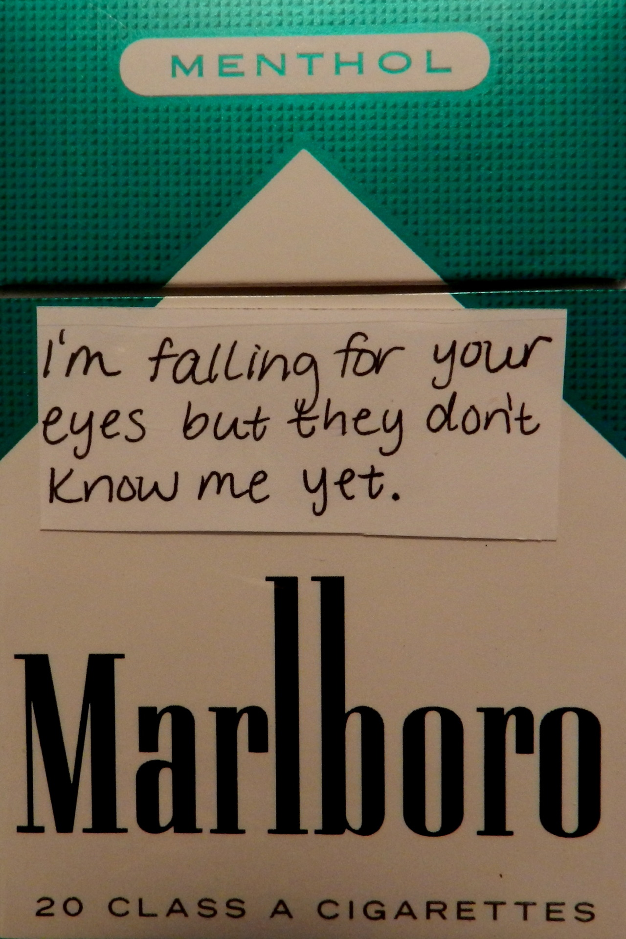 cigarette-memories:  I'm falling for your eyes but they don't know me yet.