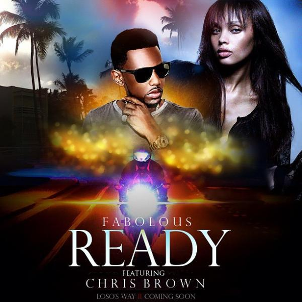 "Fabolous – ""Ready"" feat. Chris Brown (Single Artwork)"