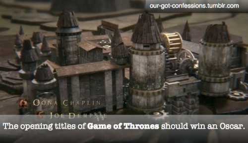 our-got-confessions:  Have a Game of Thrones Confession?  Submit/Ask @ our-got-confessions.tumblr.com!