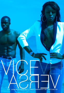 Vice Versa | ft. Jaron/Ashley | Photography by: AntUnltd