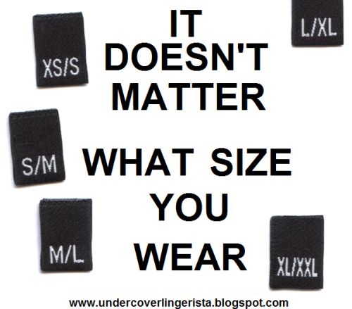 It doesn't matter what size you wear!