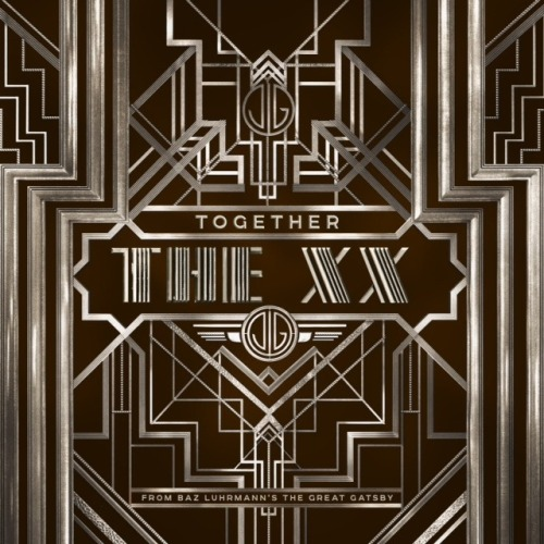 (via Listen to the xx's song for 'The Great Gatsby') Check out the xx's contribution to The Great Gatsby soundtrack. Listen to Together HERE
